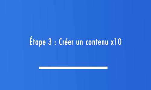 Créer-un-contenu-x10
