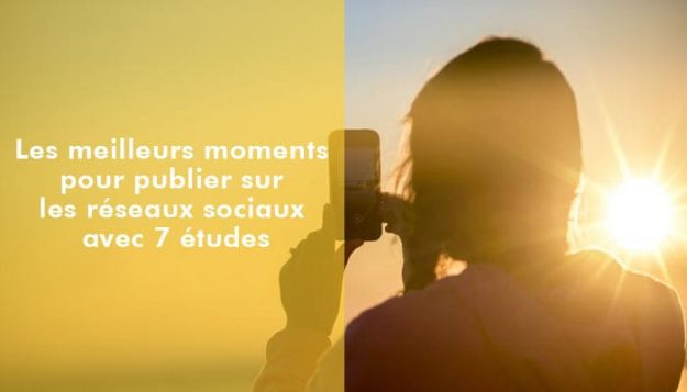 Meilleurs-moments-publier-reseaux-sociaux