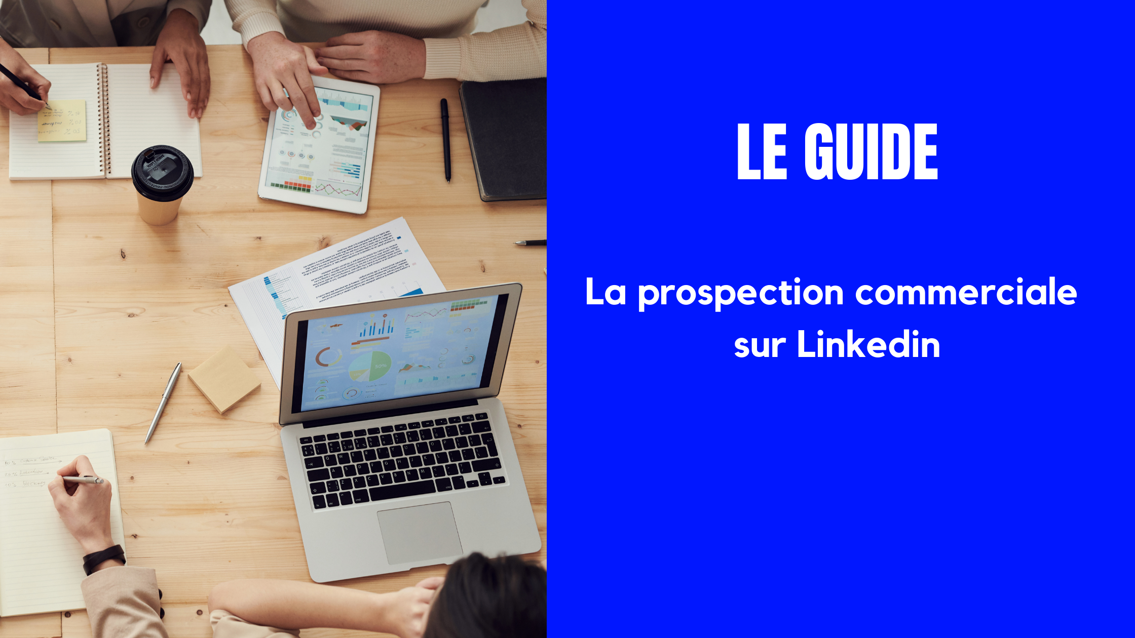 Prospection commerciale Linkedin - guide
